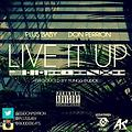 Plus Baby - Live it Up (feat Don Perrion) [prod by Yungg Budde]