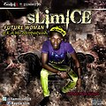 Slim ICE - Future Woman (Mixed by Skill P) Chinny baby cover