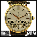 10 Mike Money feat Lil Scrappy _ Straight Up Clean