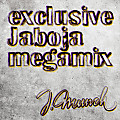Exclusive_megamix_from_Jaboja_(Jmunch)