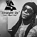 Ty Dolla $ign - Straight Up (Feat. Jagged Edge)