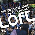 The Loft Club Bilbao _TOP DANCE_ (mixes by LUIS DELUXE)