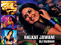 Halkat Jawani DJ Vaibhav Remix Proper Mastered version