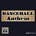 Dancehall Anthem Vol 1