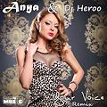 Anya - Your Voice (Dj Heroo Extended Remix)