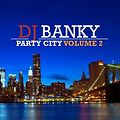 DJ_BANKY_PRESENTS_PARTY_CITY_VOLUME_2_(128 KBPS)