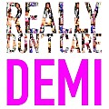 Demi Lovato - Really Dont Care (Feat. Cher Lloyd)