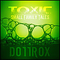 Small Family Tales (Toxic)