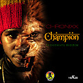 Chronixx - Champion [ZJ Heno Prod]