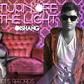 2.Turn Off The Lights - Oishang Explicit's Records (Prod. By Oishang & KlandestinoH)