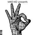 Mike No- Truth Is