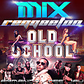 Mix Reggaeton Old School by Armando Dee Jay 2012