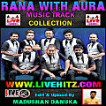 18.LOVE WILL KEEP US ALIVE - www.livehitz.com - RANA WITH AURA