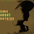 Song About Nothing ft. Joca Shot