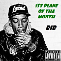 1st Plane of tha Month feat. Wiz Khalifa