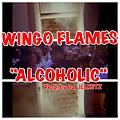 Wingo Flames - Alcoholic (Prod. by DJ_ILLKUTZ)