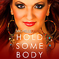 Michelle Xavier - Hold Somebody (freshmuziktt.wordpress.com)