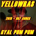 Gyal Pum Pum - YellowRas - 957 Songs