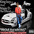 Prove Em Wrong (Feat) Major D The Official.