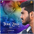 Tera Zikar Remix (2018)  - DJ7OFFICIAL