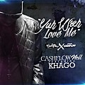 CashFlow Neil Ft Khago - Yuh Wah Love Me (Raw)