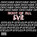 Root of All Evil Feat Styles P (Dirty)