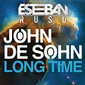 Esteban Ruso ft. John de Sohn - Long Time