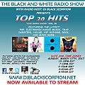 DJ Black Scorpion - Top 20 Hits on The Black and White Radio Show 3-12-17