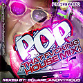 POP [That Fvcking House Mix] Jan 2013