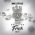 IAMSTYLEZMUSIC - SKELETON FRESH RAW [OUTERINTERNATIONAL RECORDS]