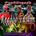 Reggae Fusion (final mix) mixed by FyahDreadz