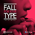 fall for ur type