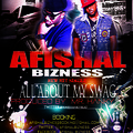 "AFISHAL BIZNESS ""ALL ABOUT MY SWAG"" - (Prod. By @AMRHANKYBEAT )"