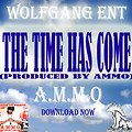 14.Ammo - The Time Has Come (Prod by Ammo)