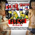 Brit Jam Flesh Riddim JAN 2015 mix