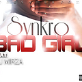 Bad Girl (feat. Ali Mirza)