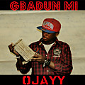 Gbadun Mi - OJayy (Prod. H.O.B) (Mastered Version)