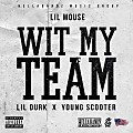 Lil Mouse Ft. Young Scooter & Lil Durk - With My Team (Remix)