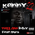 08 - Tell me why Kenny22  Ft mira
