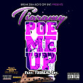 Poe Me Up Feat. TooReal Ent