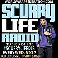 Scurry Life Radio Ep 247 With DJ Chuck Clasik