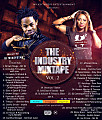 THE  INDUSTRY MIX VOL2 BY @djmikeystar /youngblizzymusic