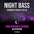 Taiki Nulight & Hadean - No Attention