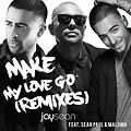 Jay Sean - Make My Love Go Remix ft. Sean Paul & Maluma