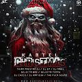Kartel Christmas by @DjNabil507