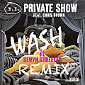 Wash ft. Sevyn Streeter – Private Show (Remix)