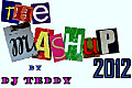 Mashup 2012 By Dj Teddy