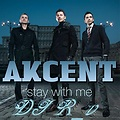 DJ R_v ft. Akcent-Stay With Me
