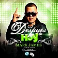 DeSpUeS De HoY-Mark James -  (Prod By Dj Coby)