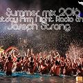 Joseph Strong Saturday Firm Night Radio Show (Summer closed mix 2016)
